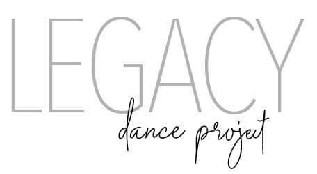 legacy dance project